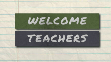 Welcome, teachers!