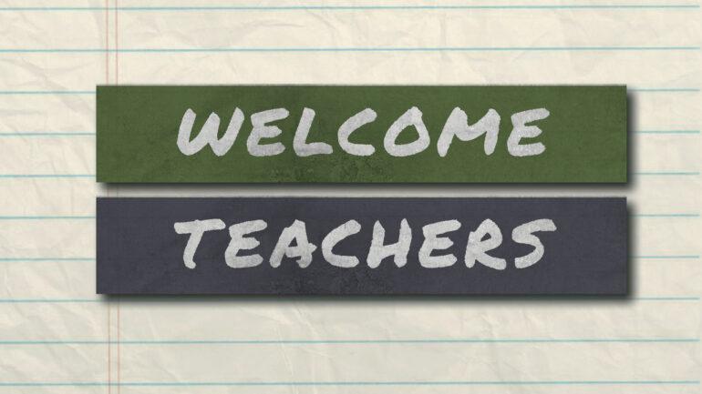 Welcome, teachers!